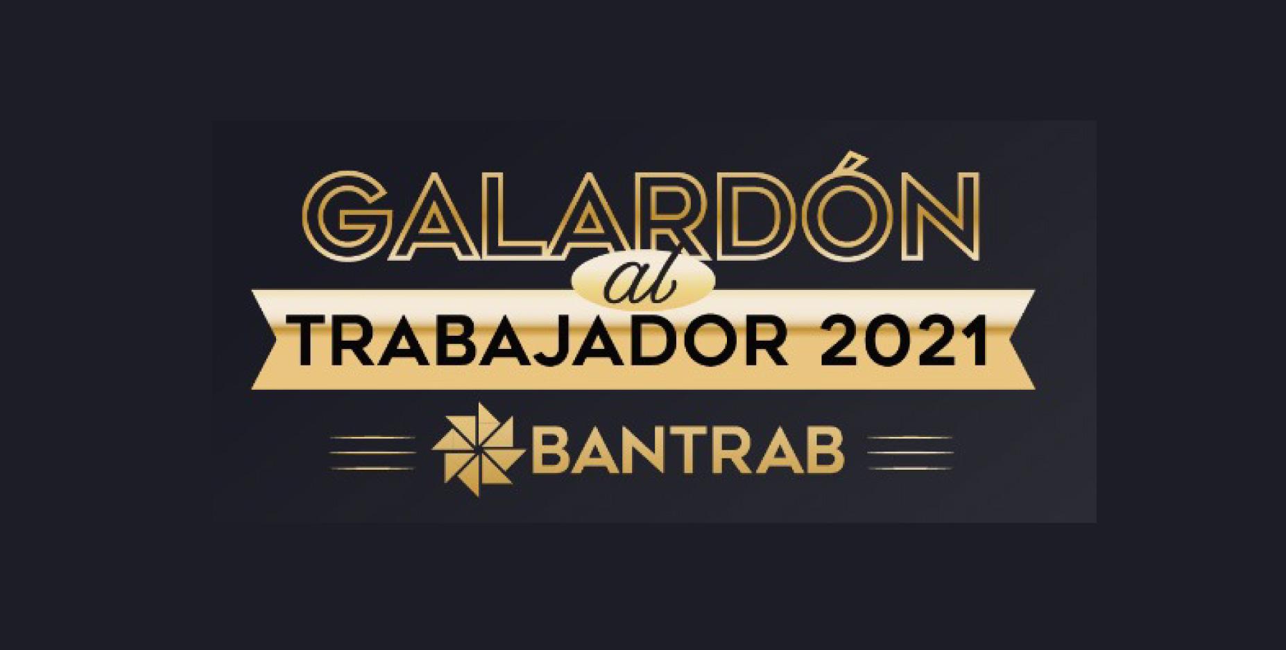 Bantrab celebra el Galardón al Trabajador 2021