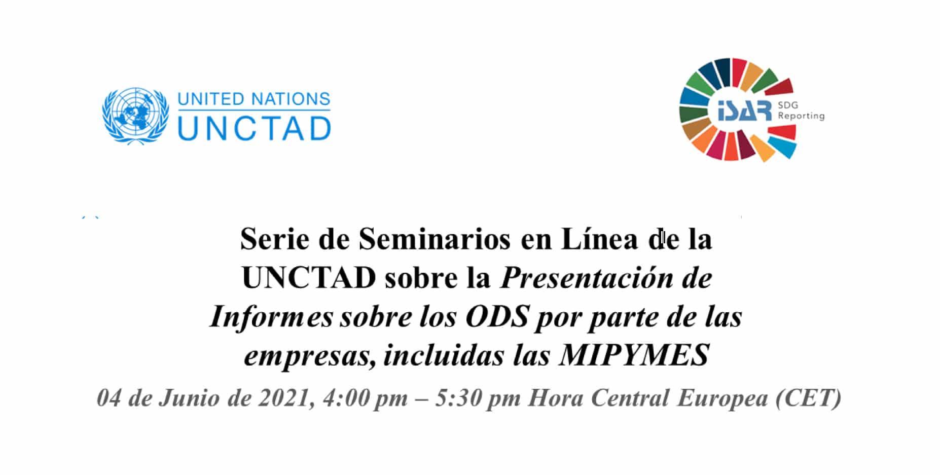 Serie de Seminarios en Línea de la UNCTAD sobre la Presentación de Informes sobre los ODS por parte de las empresas, incluidas las MIPYMES