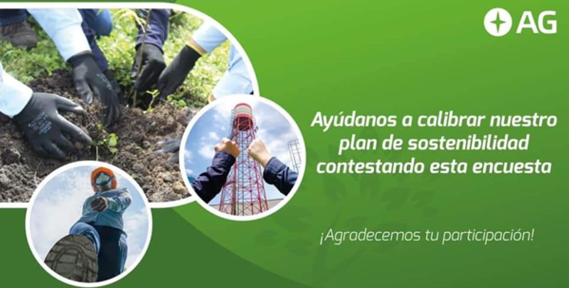 Corporación AG: Ayúdanos a calibrar nuestro plan de sostenibilidad